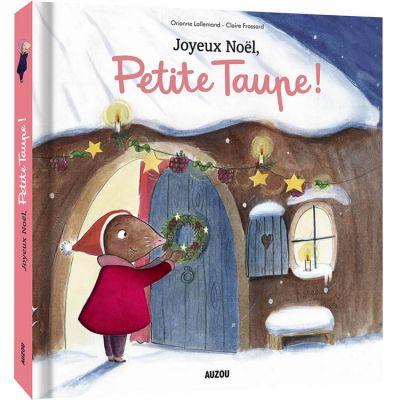 Livre à toucher Joyeux Noël, Petite Taupe ! Auzou Editions