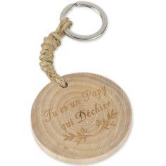Porte-clés en bois Tu es un Papy qui déchire