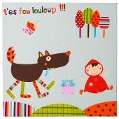 Tableau T'es Fou Louloup (30 x 30 cm) - Ebulobo