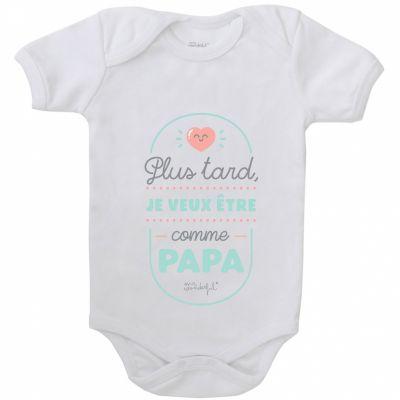 Body Plus tard je veux être comme papa (3-6 mois)  par Mr. Wonderful