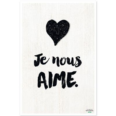 Affiche Je nous aime (40 x 60 cm)  par Créa Bisontine