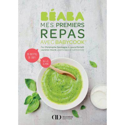 Livre de recettes Mes Premiers repas avec Babycook  par Béaba