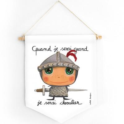 Fanion Quand je serai grand je serai chevalier  par Isabelle Kessedjian