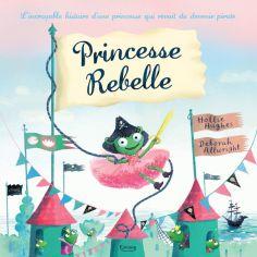 Livre Princesse rebelle