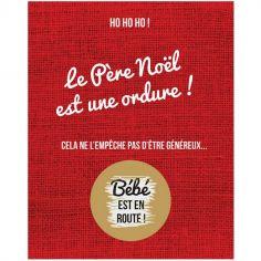 Carte à gratter Annonce de grossesse Le père Noël est une ordure (8 x 10 cm)